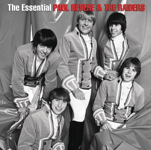 Paul Revere and The Raiders - Essential Paul Revere & The Raiders - Zortam Music