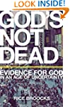 God's Not Dead: Evidence for God in a...
