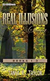 REAL ILLUSIONS Saga: Real Illusions (Boxed Set) Books 1-3 (Mystery/Thriller/Suspense)