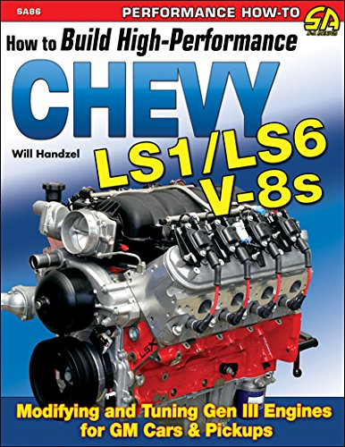 How to Build High-Performance Chevy LS1/LS6 V-8s (S-A Design) (Ls1 Chevy Engine compare prices)
