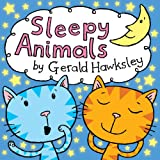 Sleepy Animals. A sleepy animals bedtime book