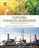 Platform Chemical Biorefinery: Future Green Chemistry