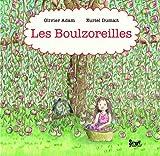 echange, troc Olivier Adam, Euriel Dumait - Les Boulzoreilles