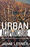 Urban Acupuncture