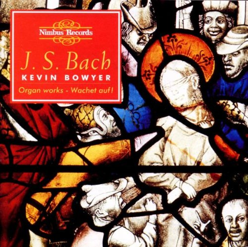 Bach: Complete Works for Organ - Vol.8