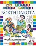 img - for My First Book About North Dakota (The North Dakota Experience) book / textbook / text book