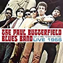 Paul Butterfield Blues Band - Got A Mind To Give Up Living - Live 1966 [Audio CD]<br>$577.00