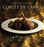 img - for Corte de carne / Steak and Chop (Williams-Sonoma) (Spanish Edition) book / textbook / text book