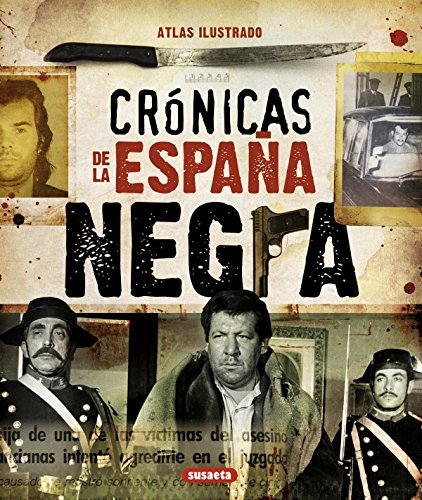 CRONICAS DE LA ESPAÑA NEGRA
