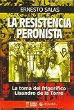 echange, troc Ernesto Salas - La Resistencia Peronista