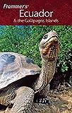 Frommer's Ecuador & the Galapagos Islands