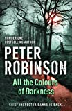 Peter Robinson All the Colours of Darkness