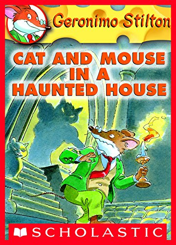 Geronimo Stilton - Cat and Mouse in a Haunted House (Geronimo Stilton, No. 3)