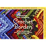 Around the Corner Crochet Bordersby Edie Eckman