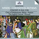 Handel: Coronation Anthems; Concerti a due cori, Nos 2 & 3 /Preston � Pinnock