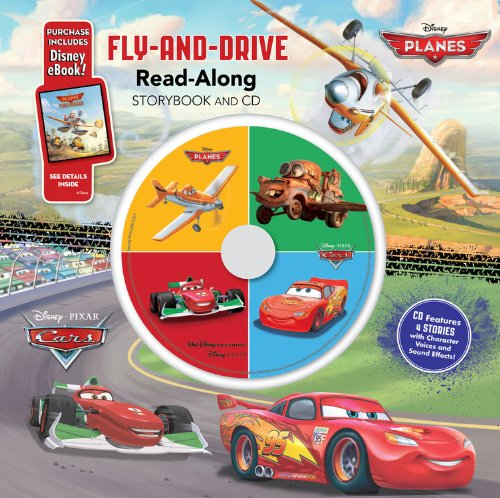 Cars / Planes: Fly-And-Drive Read-Along Storybook And Cd: Purchase Includes Disney Ebook!: Cd Features 4 Stories With Character Voices And Sound Effects!