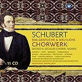Schubert: Das geistliche & weltliche Chorwerk · Sacred & Secular Choral Works