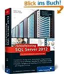 Schnelleinstieg SQL Server 2012: Inkl...