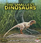The Smallest Dinosaurs (Meet the Dino...