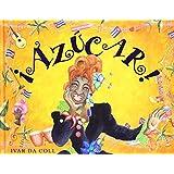 Azucar (Spanish Edition)