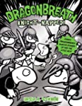 Dragonbreath #10: Knight-napped!