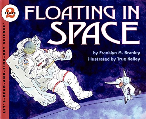 Floating in Space (Let's-Read-and-Find-Out Science Series)