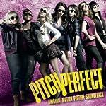 Pitch Perfect Soundtrack (Special Edi...