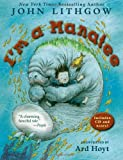 I'm a Manatee: (Book & CD) (0689854528) by Lithgow, John