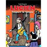 Lucien, Tome 9 : Toujours la bananepar Frank Margerin