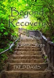 Beyond Recovery: Nonduality and the Twelve Steps