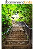 Beyond Recovery: Nonduality and the Twelve Steps (English Edition)