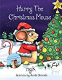Harry The Christmas Mouse by  N K