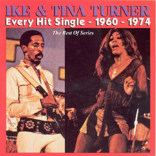 Ike & Tina Turner - Every Hit Single 1960-1974 - Zortam Music