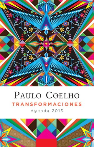 Transformaciones: 2013 Coelho Calendario (Vintage Espanol) (Spanish Edition)