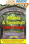 Atlanta & Savannah Travel Guide: Attr...