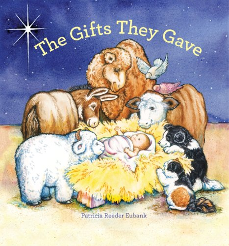 The Gifts They Gave [Reeder Eubank, Patricia] (Tapa Dura)