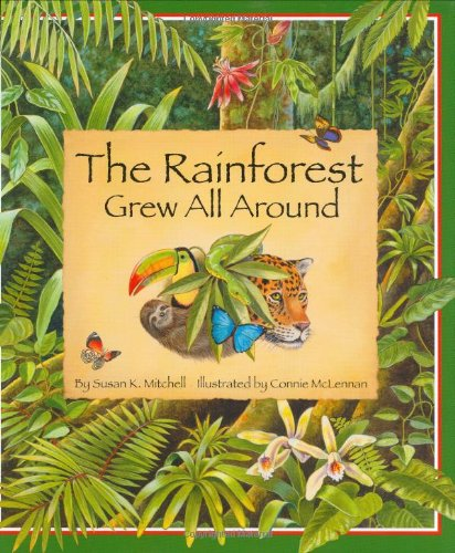 The Rainforest Grew All Around
