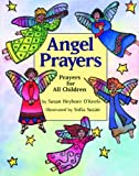 Angel Prayers (1563976838) by O'Keefe, Susan Heyboer