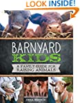 Barnyard Kids: A Family Guide for Rai...