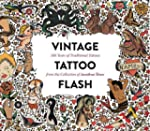 Vintage Tattoo Flash: 100 Years of Tr...