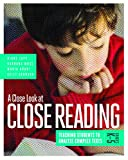 img - for A Close Look at Close Reading: Teaching Students to Analyze Complex Texts, Grades K-5 book / textbook / text book
