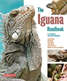 img - for Iguana Handbook (Barron's Pet Handbooks) book / textbook / text book