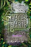 Beth Revis Shades of Earth: An Across the Universe Novel