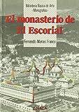 El monasterio de El Escorial/ El Escorial Monastery (Spanish Edition)