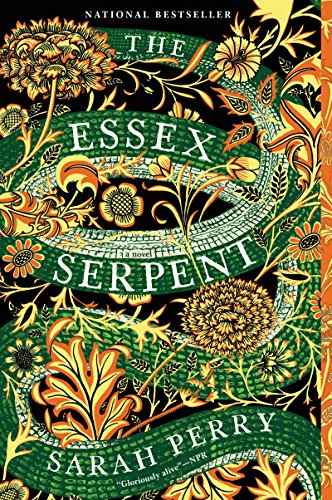 The Essex Serpent: A Novel [Perry, Sarah] (Tapa Blanda)
