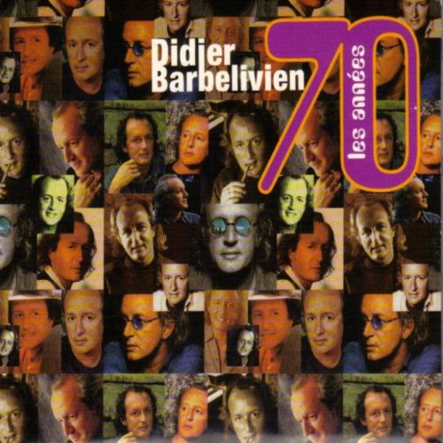Didier Barbelivien-Les Annees 70-FR-CD-FLAC-2001-FADA Download