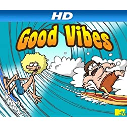 Good Vibes [HD]