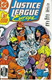img - for Justice League Europe #1 : How Ya Gonna Keep Them Down On The Farm After They've Seen Paree? (DC Comics) book / textbook / text book