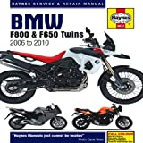 Phil Mather BMW F800 (including F650) Twins Service and Repair Manual: 2006 to 2010 (Haynes Motorcycle Manuals)