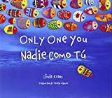 img - for Only One You/Nadie Como T  (English and Spanish Edition) book / textbook / text book